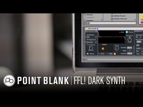 FFL! Exploring Ableton Dark Synth