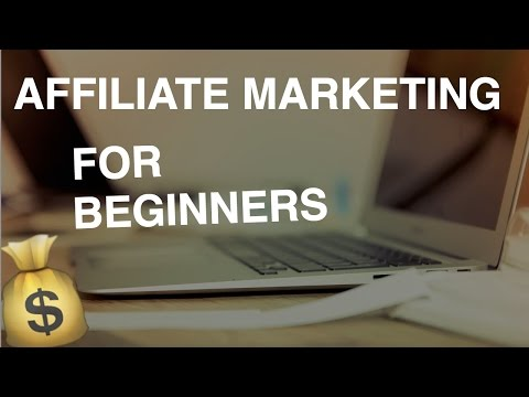 How To Make Money With Affiliate Marketing For Beginners 2017