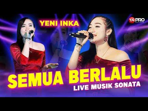 Download Lagu Yeni Inka Semua Berlalu Mp3