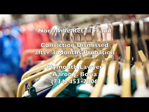 Retail Fraud Northville - Northville Shoplifting Lawyer - 35th District Court