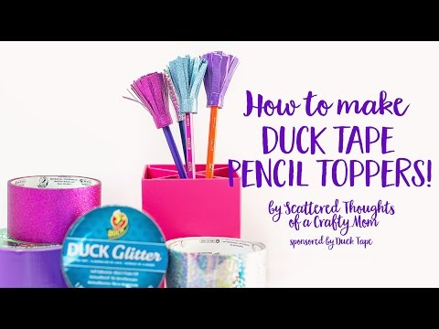 How to make Pencil Toppers with Duck Tape!