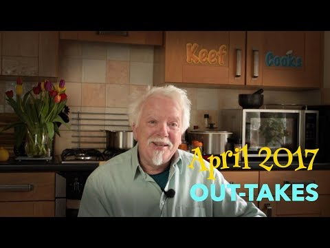 April 2017 Outtakes and Bloopers