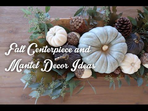 Centerpiece & Mantel Fall Decor Ideas
