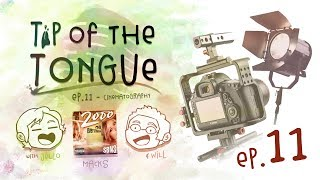 Tip of the Tongue - CINEMATOGRAPHY 101 (ft. SBN3)