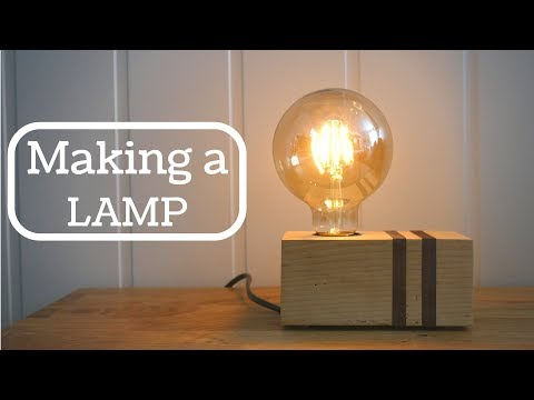 Making a Modern Style Table Lamp! DIY
