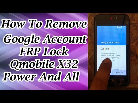 How To Bypass Google Account Qmobile X32 Power Remove FRP Lock In Urdu Hindi