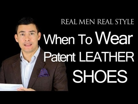 Patent Leather Men's Dress Shoes - When Can You Wear Patent Leather Footwear - Male Dress Shoe Tips
