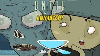 UNTIL DAWN [ANIMATED!]