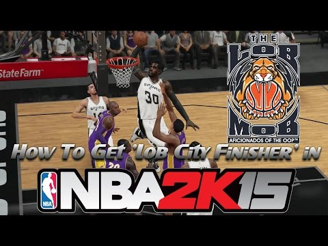 How To Get 'Lob City Finisher' in NBA 2K15