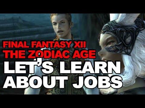 Job Guide: Final Fantasy XII The Zodiac Age