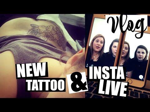 VLOG / New TATTOO & Insta Live