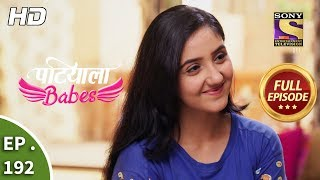 Patiala Babes - Ep 192 - Full Episode - 21st August, 2019