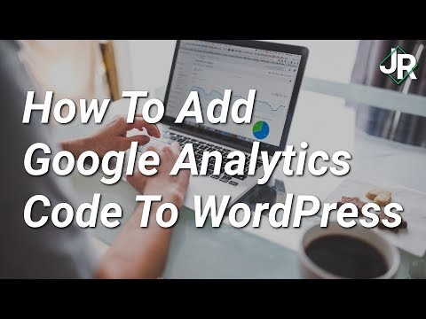 How To Add Google Analytics Code To WordPress - Quick and Easy Setup