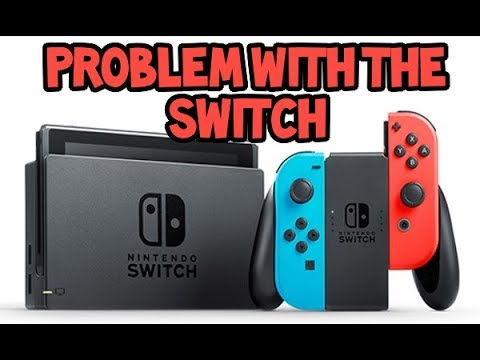 The ONE Problem With the Nintendo Switch