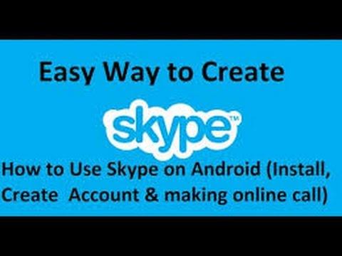 How to create skype account on phone(install & create a account)