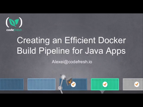 Webinar: Creating an Efficient Java Docker Build Pipeline