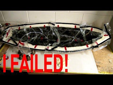 I FAILED!!! (Resin Infusion)