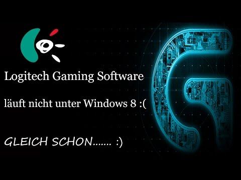 Logitech Gaming Software läuft nicht unter Windows 8/10 :( GLEICH SCHON