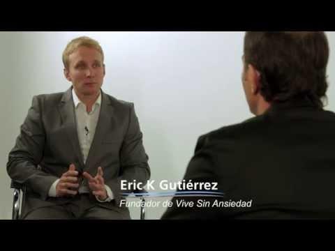 Método Vive Sin Ansiedad - Iyi Martín entrevista a Eric K Gutiérrez