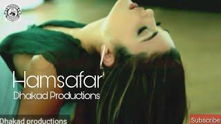 Hamsafar | new sad song | most romantic song | murat and hayat | dhakad productions | Arjun creation