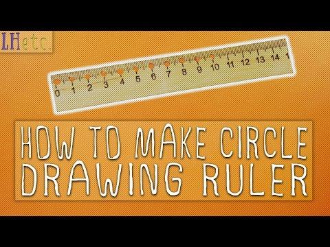 How to Make Circle Drawing Ruler