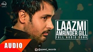 Laazmi Dil Da Kho Jaana (Full Audio Song) | Amrinder Gill | Punjabi Song Collection | Speed Records