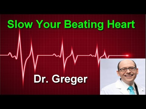 How to Slow Your Beating Heart: Beans vs. Exercise?  Dr.Michael Greger