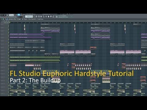 FL Studio Tutorial: How To Make Euphoric Hardstyle: The Buildup