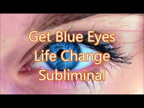 Get Blue Eyes - Life Change Subliminal