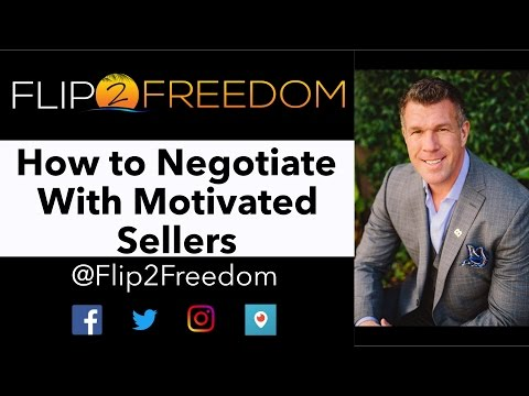 How to Negotiate With Motivated Sellers