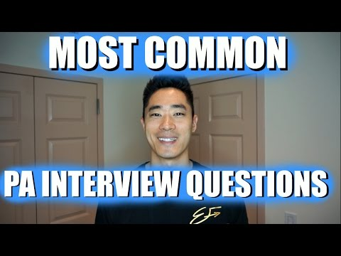 PA School Interview Tips | Most Common Interview Questions - Part 1!