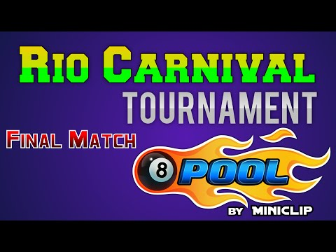 Rio Carnival Tournament Easy Winning Final Match - 8 Ball Pool