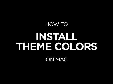 How To Install Theme Colors on Mac