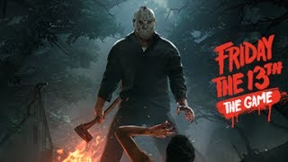 Friday The 13th The Game | PART 01 | 8 Hour Marathon Play
