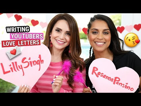 WRITING LOVE LETTERS TO YOUTUBERS ft Lilly Singh!