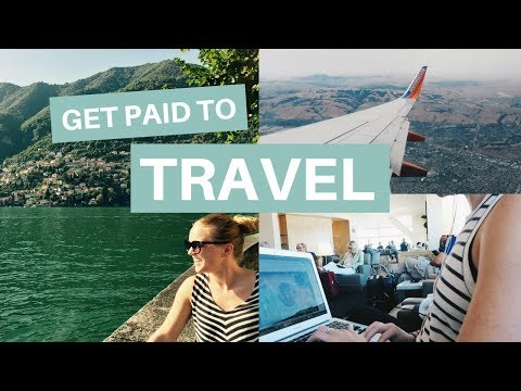 GET PAID TO TRAVEL   12 Ways To Make Money While Traveling
