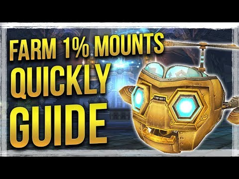WoW: FASTEST Way For Farming 1% Drop Chance Mounts - Patch 7.2.5