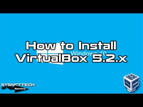 ✅ How to Install VirtualBox 5.2.10 and Extension Pack 5.2.10 on Windows 10   SYSNETTECH Solutions