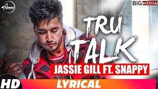 Tru Talk (Lyrical Video) | Jassi Gill Ft. Snappy | Karan Aujla | New Song 2018 | Speed Records