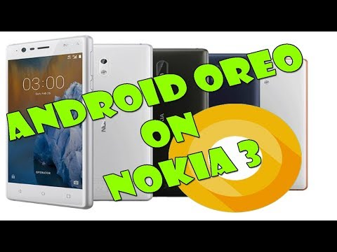 How to get Android Oreo 8.0 on Nokia 3