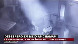 Câmeras registram o incêndio no CT do Flamengo