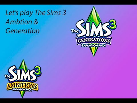 Let's Play The Sims 3 EP: Ambition & Generation Part 5: mood swings!
