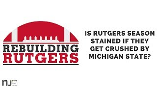 Would a blowout loss to Michigan State stain Rutgers' season?