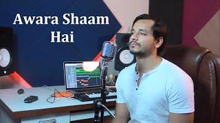 Aawara Shaam Hai | Meet Bros Ft. Piyush Mehroliyaa | Cover By Raga