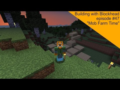 Building with Blockhead Episode 47