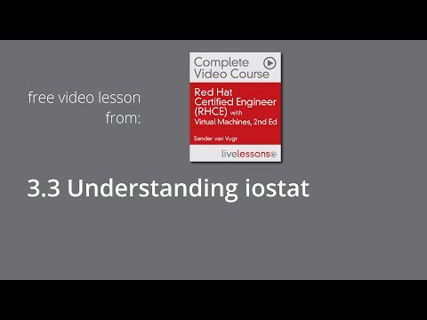 Understanding iostat - RHCE System Performance Reporting, lesson 3.3