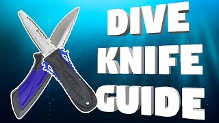 Dive Knife Guide