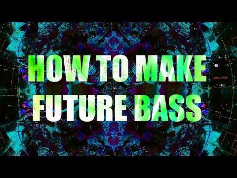 HOW TO MAKE FUTURE BASS!!!   Ableton Live 9 Tutorial