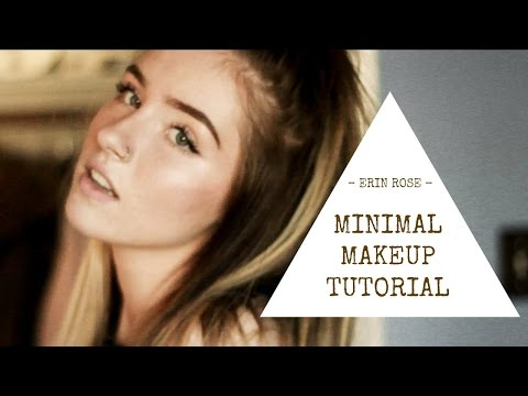 Minimal Makeup Look | Erin Rose