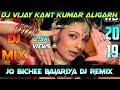 Download  Jo Beech Bajariya Tune DJ Remix Song 2019 DJ VIJAY KANT KUMAR ALIGARH MP3,3GP,MP4